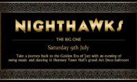 NIGHTHAWKS: The Big One